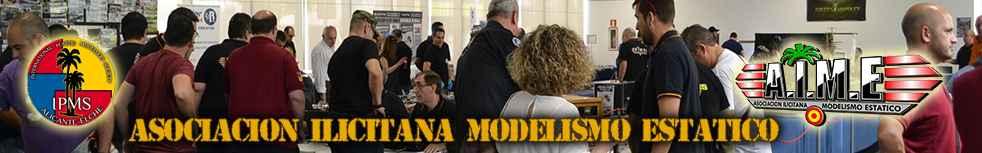 Asociacion Ilicitana Modelismo Estatico - Foro AIME